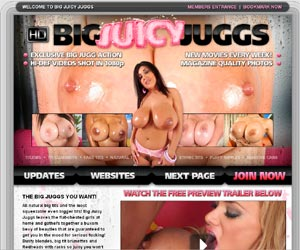 Big Juicy Juggs! Sexy pornstars with  biggest tits, juiciest natural juggs and perfect nipples for you to tit-fuck until you cum all over them!